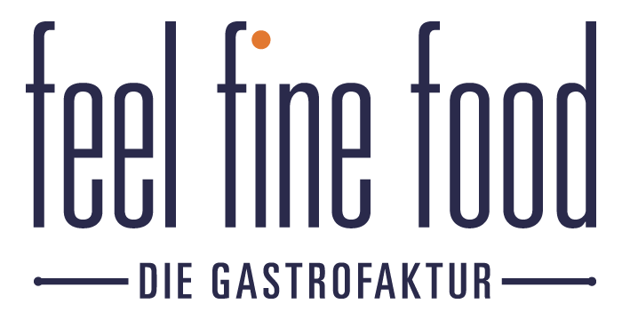 feel fine food - die Gastrofaktur